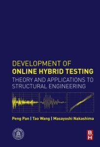 Ebook in inglese Development of Online Hybrid Testing Nakashima, Masayoshi , Pan, Peng , Wang, Tao