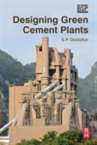 Designing Green Cement Plants - S. P. Deolalkar - cover
