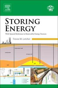 Storing Energy: with Special Reference to Renewable Energy Sources - Trevor M. Letcher - cover