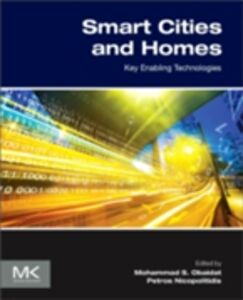 Ebook in inglese Smart Cities and Homes Nicopolitidis, Petros , Obaidat, Mohammad S
