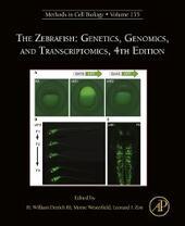 Zebrafish: Genetics, Genomics, and Transcriptomics