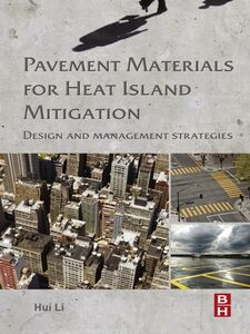 Ebook in inglese Pavement Materials for Heat Island Mitigation Li, Hui
