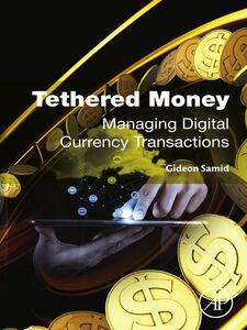 Ebook in inglese Tethered Money Samid, Gideon