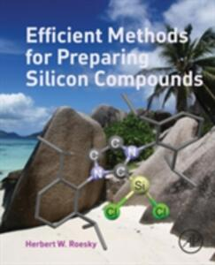 Efficient Methods for Preparing Silicon Compounds - Herbert W. Roesky - cover