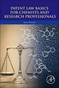 Patent Law Basics for Chemists and Research Professionals - Sarah Hasford - cover