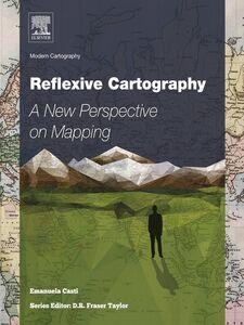 Foto Cover di Reflexive Cartography, Ebook inglese di Emanuela Casti, edito da Elsevier Science