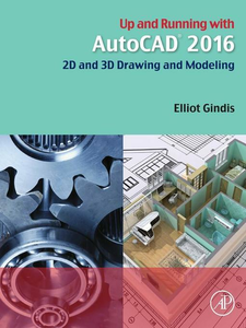 Ebook in inglese Up and Running with AutoCAD 2016 Gindis, Elliot