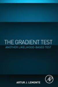 The Gradient Test: Another Likelihood-Based Test - Artur Lemonte - cover