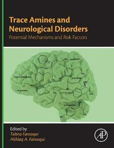 Trace Amines and Neurological Disorders: Potential Mechanisms and Risk Factors - cover