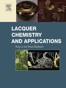 Ebook in inglese Lacquer Chemistry and Applications Lu, Rong , Miyakoshi, Tetsuo