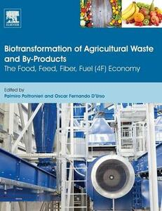 Biotransformation of Agricultural Waste and By-Products: The Food, Feed, Fibre, Fuel (4F) Economy - cover