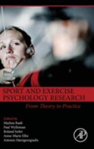Sport and Exercise Psychology Research: From Theory to Practice - cover