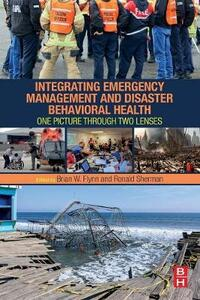 Integrating Emergency Management and Disaster Behavioral Health: One Picture through Two Lenses - cover