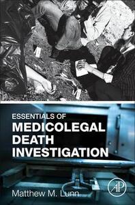 Essentials of Medicolegal Death Investigation - Matthew Lunn - cover