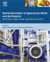 Biotransformation of Agricultural Waste and By-Products