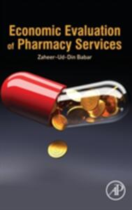 Economic Evaluation of Pharmacy Services - Zaheer-ud-Din Babar - cover