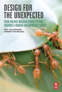 Design for the Unexpected: From Holonic Manufacturing Systems towards a Humane Mechatronics Society - cover