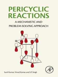 Ebook in inglese Pericyclic Reactions Kumar, Sunil , Kumar, Vinod , Singh, S.P.