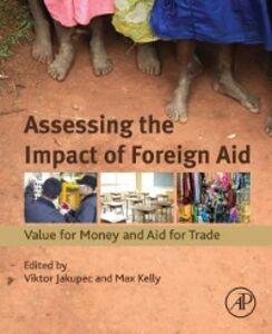 Ebook in inglese Assessing the Impact of Foreign Aid -, -