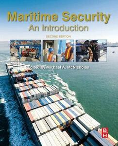 Maritime Security: An Introduction - Michael McNicholas - cover