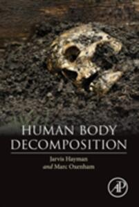 Human Body Decomposition - Jarvis Hayman,Marc F. Oxenham - cover