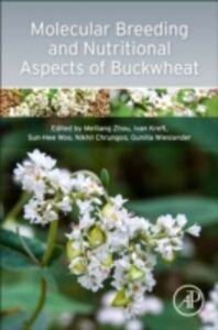 Foto Cover di Molecular Breeding and Nutritional Aspects of Buckwheat, Ebook inglese di AA.VV edito da Elsevier Science