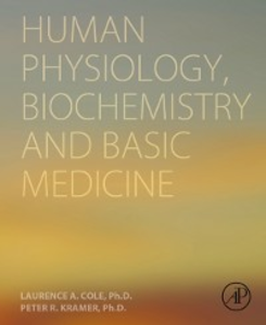 Ebook in inglese Human Physiology, Biochemistry and Basic Medicine Cole, Laurence A. , Kramer, Peter R.