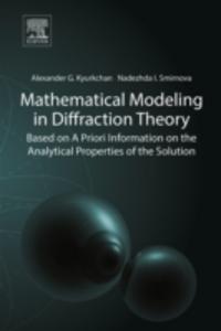 Ebook in inglese Mathematical Modeling in Diffraction Theory Kyurkchan, Alexander G. , Smirnova, Nadezhda I.