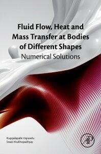 Foto Cover di Fluid Flow, Heat and Mass Transfer at Bodies of Different Shapes, Ebook inglese di Swati Mukhopadhyay,Kuppalapalle Vajravelu, edito da Elsevier Science