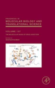 The Molecular Basis of Drug Addiction - Shafiqur Rahman - cover