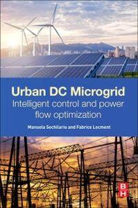 Foto Cover di Urban DC Microgrid, Ebook inglese di Fabrice Locment,Manuela Sechilariu, edito da Elsevier Science