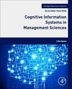 Cognitive Information Systems in Management Sciences - Lidia Ogiela - cover