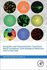 Inorganic and Organometallic Transition Metal Complexes with Biological Molecules and Living Cells - cover
