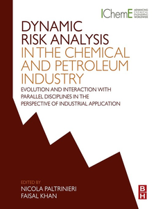 Ebook in inglese Dynamic Risk Analysis in the Chemical and Petroleum Industry -, -