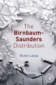 Foto Cover di Birnbaum-Saunders Distribution, Ebook inglese di Victor Leiva, edito da Elsevier Science