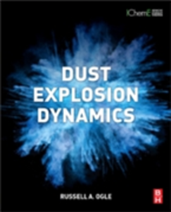 Ebook in inglese Dust Explosion Dynamics Ogle, Russell A.