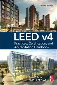 LEED v4 Practices, Certification, and Accreditation Handbook - Sam Kubba - cover
