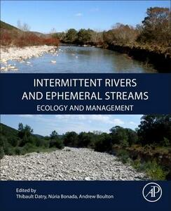 Intermittent Rivers and Ephemeral Streams: Ecology and Management - cover