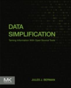 Ebook in inglese Data Simplification Berman, Jules J.