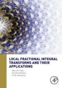 Foto Cover di Local Fractional Integral Transforms and Their Applications, Ebook inglese di AA.VV edito da Elsevier Science