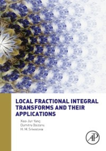 Ebook in inglese Local Fractional Integral Transforms and Their Applications Baleanu, Dumitru , Srivastava, H. M. , Yang, Xiao Jun