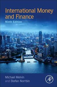 International Money and Finance - Michael Melvin,Stefan Norrbin - cover