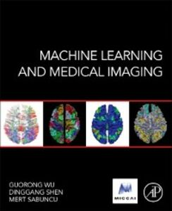 Foto Cover di Machine Learning and Medical Imaging, Ebook inglese di  edito da Elsevier Science
