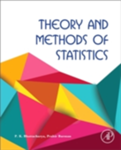 Ebook in inglese Theory and Methods of Statistics Bhattacharya, P.K. , Burman, Prabir