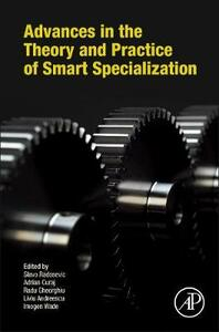 Advances in the Theory and Practice of Smart Specialization - cover