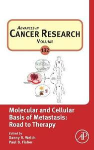 Molecular and Cellular Basis of Metastasis: Road to Therapy - cover