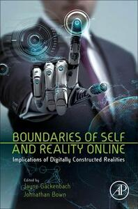 Boundaries of Self and Reality Online: Implications of Digitally Constructed Realities - cover