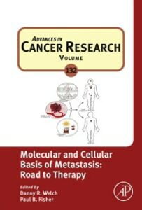 Ebook in inglese Molecular and Cellular Basis of Metastasis: Road to Therapy -, -
