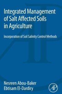 Ebook in inglese Integrated Management of Salt Affected Soils in Agriculture Abou-Baker, Nesreen Houssein Ahmen , El-Dardiry, Ebtisam Abdelmohsen