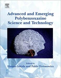 Advanced and Emerging Polybenzoxazine Science and Technology - cover